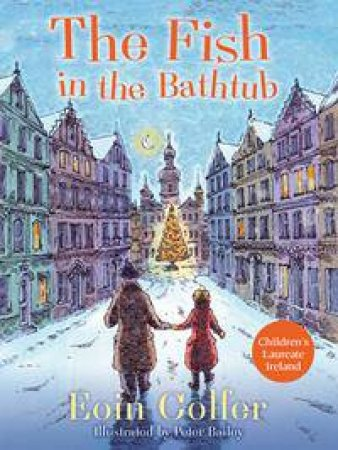 The Fish In The Bathtub by Eoin Colfer & Peter Bailey