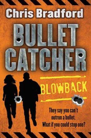 Bulletcatcher: Blowback