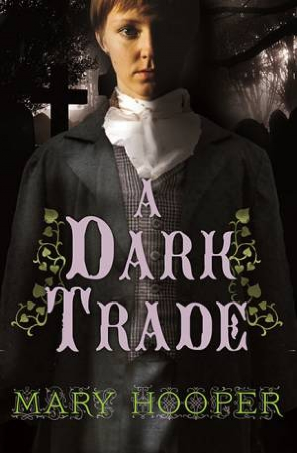 A Dark Trade by Mary Hooper [Paperback]