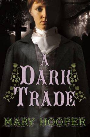 A Dark Trade