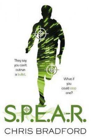 S.P.E.A.R by Chris Bradford & Nelson Evergreen