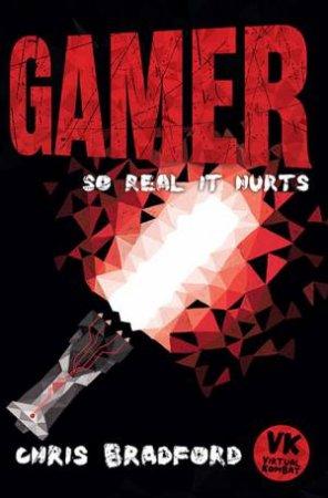 Gamer by Chris Bradford & Anders Frang
