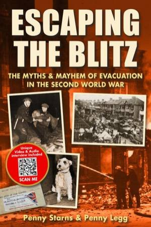 Escaping The Blitz by Penny Starns & Penny Legg