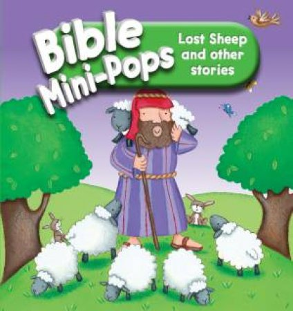Bible Mini-Pops: Lost Sheep and Other Stories by Karen Williamson