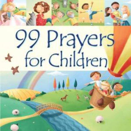 99 Prayers for Children by Juliet David