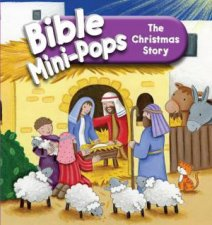 Bible Mini-Pops: The Christmas Story by Karen Williamson & Lucy Barnard