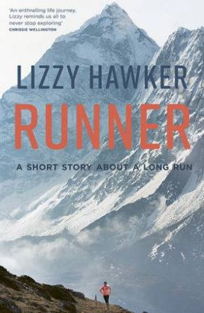 Runner by Lizzy Hawker