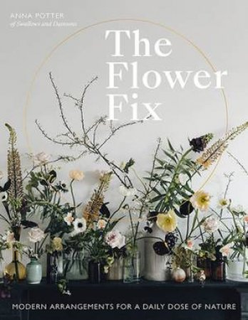 The Flower Fix by Anna Potter