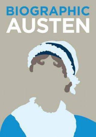 Biographic: Austen by Sophie Collins