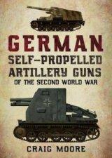 German SelfPropelled Artillery Guns Of The Second World War