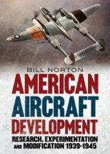 American Aircraft Development Of The Second World War