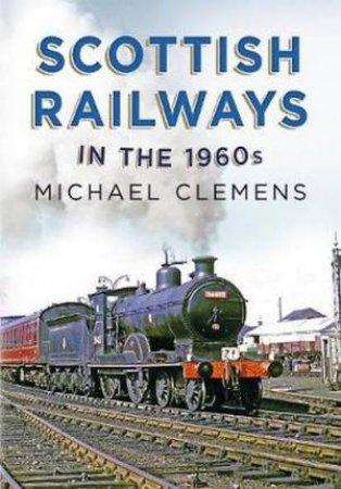 Scottish Railways In The 1960s