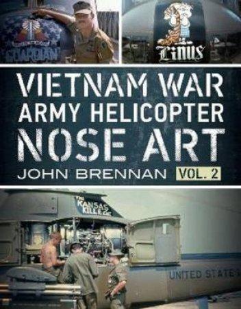 Vietnam War Army Helicopter Nose Art Vol 2