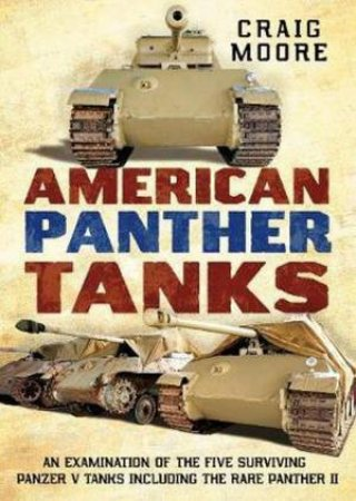 American Panther Tanks by Craig Moore