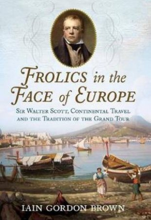 Frolics In The Face Of Europe