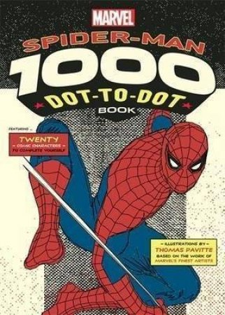 Marvel: Spider-Man 1000 Dot-To-Dot Book by Thomas Pavitte