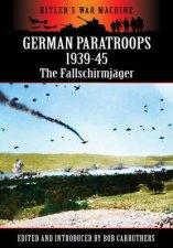 German Paratroops 193945