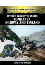 Hitlers Forgotten Armies Combat in Norway  Finland