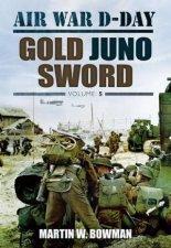 Air War DDay Volume 5 Gold Juno Sword