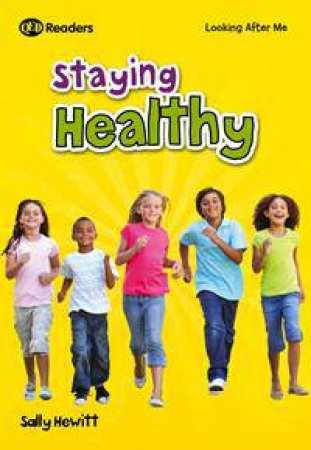 Looking After Me: Keeping Healthy by Sally Hewitt