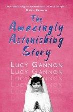 The Amazingly Astonishing Story