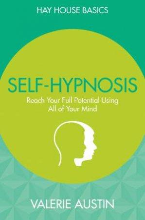 Self-Hypnosis by Valerie Austin