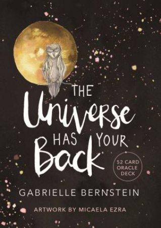 The Universe Has Your Back - Card Deck by Gabrielle Bernstein