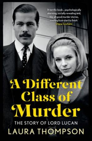 A Different Class of Murder by Laura Thompson