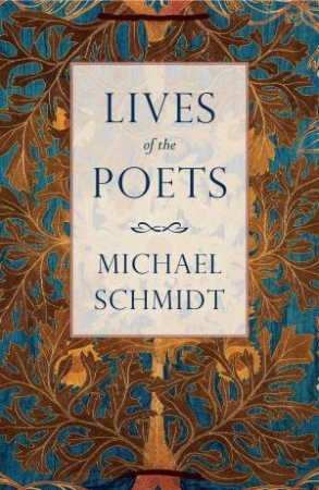 Lives of the Poets: The History of the Poets and Poetry