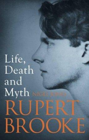 Rupert Brooke by Nigel Jones