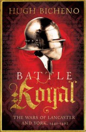 Battle Royal, 1440-1462