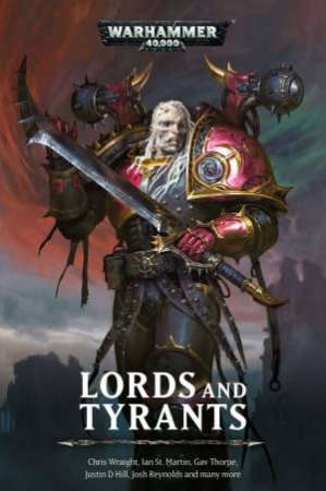 Lords And Tyrants (Warhammer) by Chris Wraight