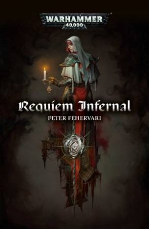 Requiem Infernal (Warhammer) by Peter Fehervari