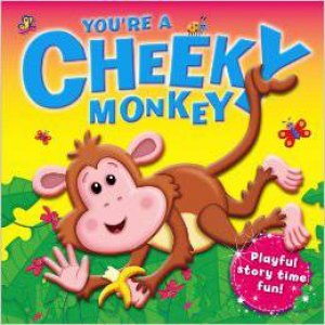You're A Cheeky Monkey by Various