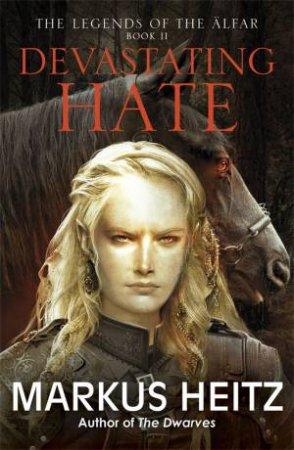 Devastating Hate by Markus Heitz