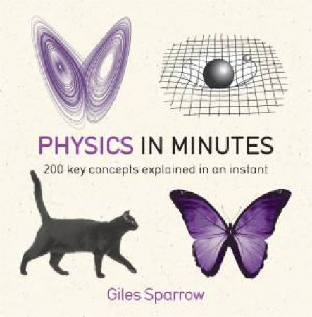 Physics In Minutes by Giles Sparrow