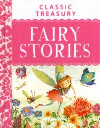 Miles Kelly: Classic Treasury - Fairy Stories