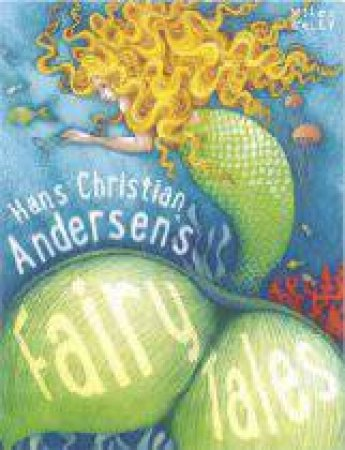 Hans Christian Anderson's Fairy Tales