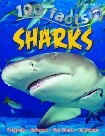 Miles Kelly 100 Facts: Sharks by Belinda Gallagher