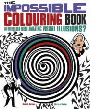 The Impossible Colouring Book by Various