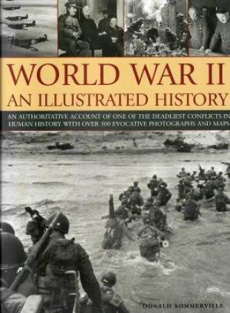 World War II: An Illustrated History