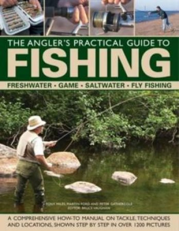 The Complete Practical Guide To Fishing