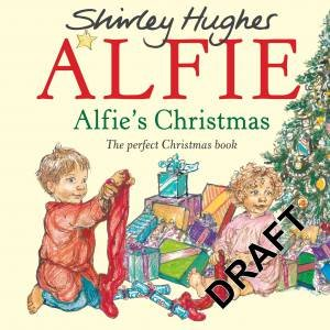 Alfie's Christmas by Shirley Hughes
