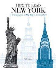 How To Read New York A Crash Course In Big Apple Architecture