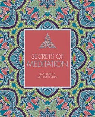 Secrets Of Meditation by Kim Davies