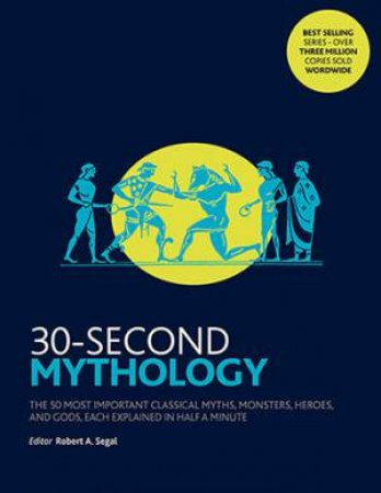 30-Second Mythology