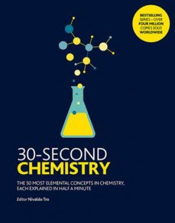 30-Second Chemistry by Nivaldo Tro