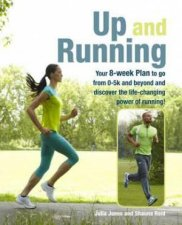 Up and Running by Julia Jones and Shauna Reid