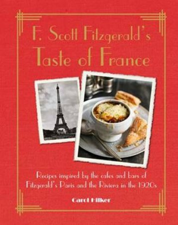 F. Scott Fitzgerald's Taste Of France