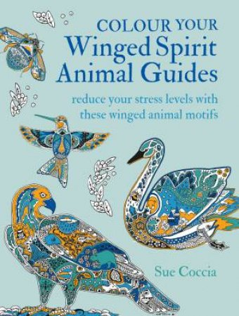 Colour Your Winged Spirit Animal Guides